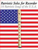 Patriotic Solos for Recorder, Uncle Sam, 1477407294