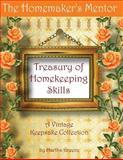 The Homemaker's Mentor Treasury of Homekeeping Skills, Martha Greene, 1491027290