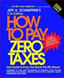 How to Pay Zero Taxes 2004, Schnepper, Jeff A., 0071427295