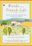 Words in a French Life, Kristin Espinasse, 0743287290