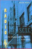 Radio and the Struggle for Civil Rights in the South 9780813027296