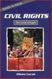 Civil Rights, Eileen Lucas, 0894907298