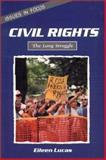Civil Rights, Eileen Lucas, 0894907298