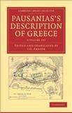 Pausanias's Description of Greece 6 Volume Set, , 1108047297