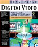 Real World Digital Video, Jones, Gerald Everett and Shaner, Pete, 0321127293