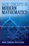 Basic Concepts in Modern Mathematics, Hafstrom, John Edward, 0486497291