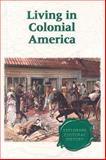 Living in Colonial America, Ryan, Michael, 0737717297
