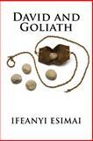 David and Goliath, Ifeanyi Esimai, 1494387298