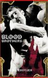 Blood Brothers, Michael Schiefelbein, 1555837298