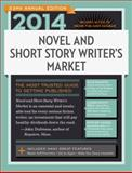 2014 Novel and Short Story Writer's Market, , 1599637294