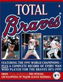 Total Braves, John Thorn and Pete Palmer, 0140257292