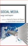 Social Media : Usage and Impact, , 0739167294