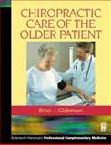 Chiropractic Care of the Older Patient, , 0750647299