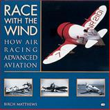 Race with the Wind, Birch Matthews, 0760307296