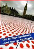 The Carnage Continues......and Now for the Trident, Ken Coates, 0851247296