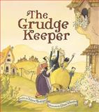 The Grudge Keeper, Mara Rockliff, 1561457299