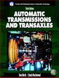 Automatic Transmissions and Transaxles, Birch, Tom and Rockwood, Charles, 0131197290