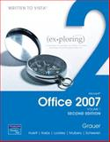 Exploring Microsoft Office 2007, Volume 1, Grauer, Robert and Barber, Maryann, 0131577298