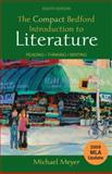 The Compact Bedford Introduction to Literature with 2009 MLA Update : Reading, Thinking, Writing, Meyer, Michael, 0312677294