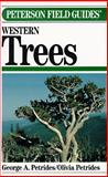 Field Guide to Western Trees : Western United States and Canada, Petrides, George A., 0395467292