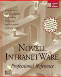 Novell Intranetware Professional Reference 9781562057299