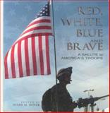 Red, White, Blue and Brave, Susan Moyer, 1582617295