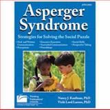 Asperger Syndrome, Kaufman, Nancy and Lord Larson, Vicki, 158650729X