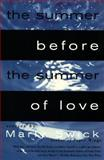 The Summer Before the Summer of Love, Marly Swick, 0060927305