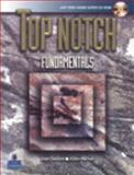 Top Notch Fundamentals with Super CD-ROM, Saslow, Joan M. and Ascher, Allen, 0131997300