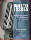 Raise the Issues : An Integrated Approach to Critical Thinking, Numrich, Carol, 0137007302