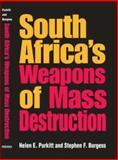 South Africa's Weapons of Mass Destruction, Purkitt, Helen E. and Burgess, Stephen Franklin, 025321730X