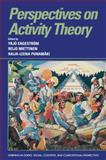 Perspectives on Activity Theory, , 052143730X