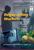 Regoverning Markets : A Place for Small Scale Producers in Modern Agrifood Chains, Vorley, 0566087308