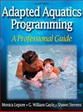 Adapted Aquatics Programming, Monica Lepore and Shawn Stevens, 0736057307