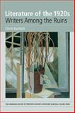 The 1920s : Writers among the Ruins (the Edinburgh History of Twentiethcentury Literature in Britian, Volume 3, Baldick, Chris, 0748627308