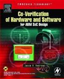 Co-verification of Hardware and Software for ARM SoC Design, Andrews, Jason, 0750677309