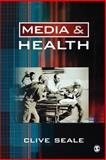 Media and Health, Seale, Clive, 0761947302