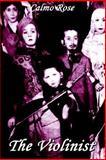 The Violinist, Rose, Calmo, 0977797309