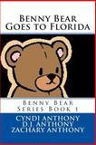 Benny Bear Goes to Florida, Cyndi Anthony, 1494927306