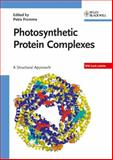Photosynthetic Protein Complexes : A Structural Approach, , 3527317309