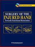 Surgery of the Injured Hand Set : Towards Functional Restoration, Venkataswami, R., 007166730X