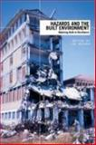 Hazards and the Built Environment : Attaining Built-In Resilience, , 0415427304