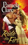 Ride the Fire, Pamela Clare, 0425257304