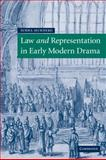 Law and Representation in Early Modern Drama, Mukherji, Subha, 0521117305