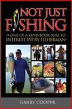 Not Just Fishing, Garry Cooper, 099048730X
