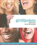 GirlSpoken, Jessica Hein, Heather Holland, Carol Kauppi, 1897187300