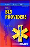 Pocket Reference for BLS Providers, Elling, Robert, 0131737309