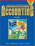 Fundamentals of Accounting Course : Chapters 1-17, Ross, Kenton E. and Gilbertson, Claudia B., 0538727306