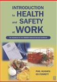 Introduction to Health and Safety at Work : The Handbook for the NEBOSH National General Certificate, Hughes, Philip and Ferrett, Ed, 0750657308