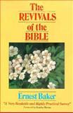 Revivals of the Bible, Ernest Baker, 0907927300
